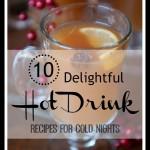 10 Delightful Hot Drink Recipes - Tipsaholic