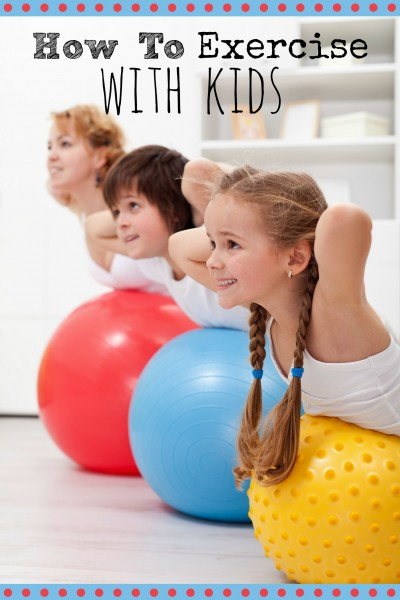 Want to encourage fitness with your kids? Here are several exercises you can do with your little ones that will keep them engaged and wanting more! How to Exercise With Kids - Tipsaholic, #health, #kidshealth, #exercise, #kidsfitness, #kidsexercise