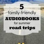 Tipsaholic - 5 Family-Friendly Audiobooks for Summer Road Trips