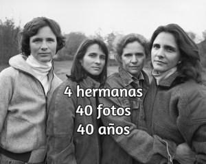 40 Estas 4 hermanas se fotografían cada año – Miren el resultado