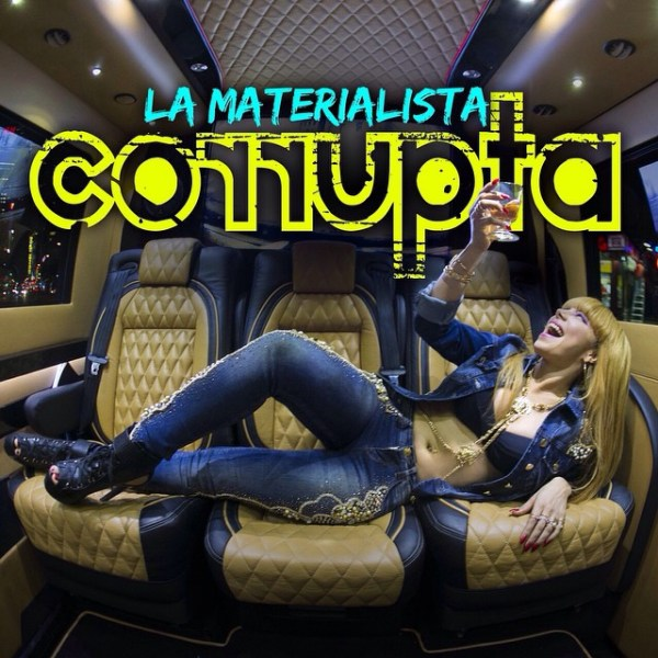 cover Nuevo video oficial de La Materialista Corrupta