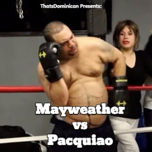 mapypac Video   Mayweather vs Pacquiao, según ThatsDominican