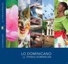 all Nuevo libro: Lo Dominicano:All Things Dominican