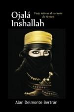 ojala inshallah viaje intimo al corazon de yemen Dominicano lanza libro sobre su experiencia en Yemen