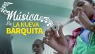 la nueva barquita Música en La Nueva Barquita