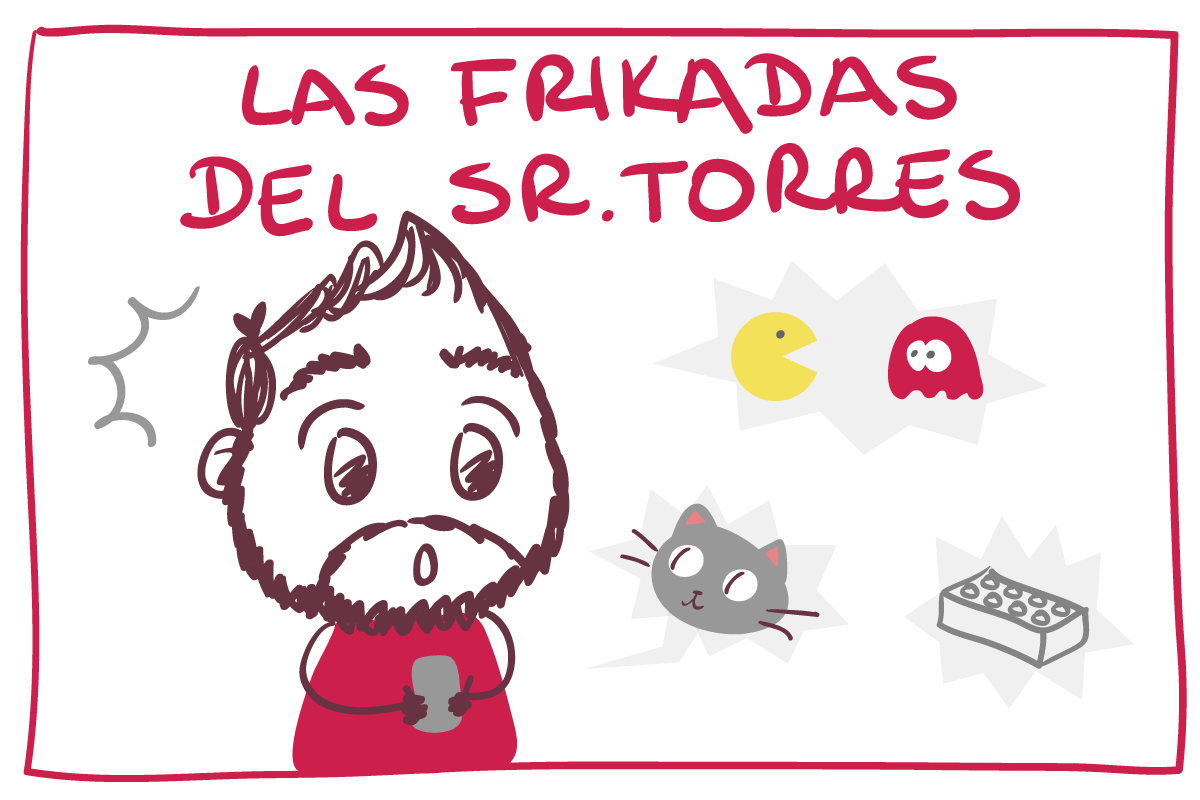 Las frikadas del Sr. Torres