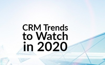 CRM Trends to Watch in 2020