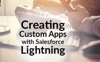 Creating Custom Salesforce Lightning Apps