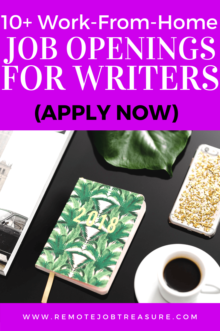 10+ Remote Jobs for Writers (Hiring Now!) – October 2018