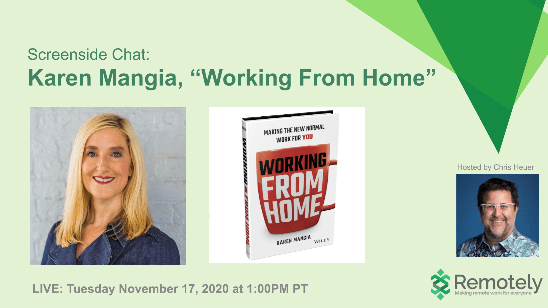 """Karen Mangia, """"Working From Home"""" in conversation with Chris Heuer"""