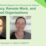 Sociocracy, Remote Work and Distributed Organizations