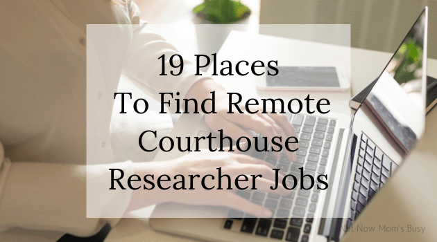 19 Places To Find Remote Courthouse Researcher Jobs