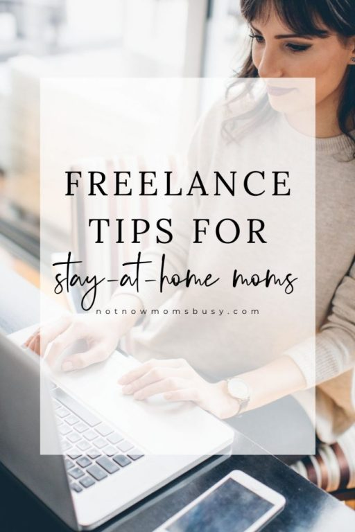 Here are 5 important freelance tips for stay-at-home moms working from home as a freelancer. #freelancelife #freelancetips #workfromhome #stayathomemoms #freelance #freelancing #freelancer