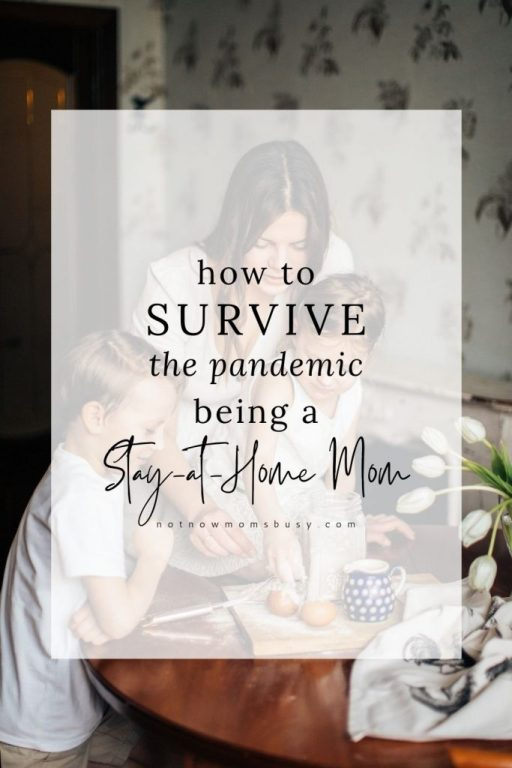 How To Survive The Pandemic Being A Stay-At-Home Mom #motherhood #momlife #workfromhome #covid19 #coronavirus #stayathomemoms