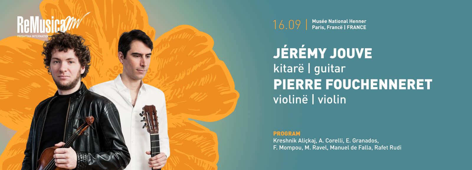 Jeremy Jouve dhe Pierre Fouchernneret