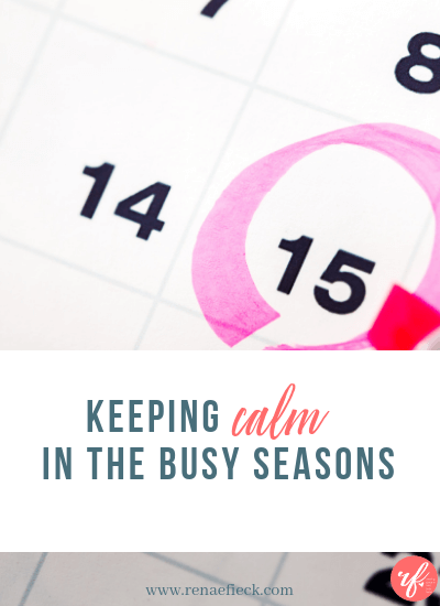 calm in busy seasons (1)