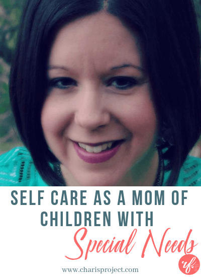 Self Care as a Special Needs Mom with Sarah Ann