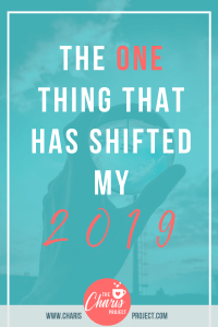 The One Thing That Has Shifted My 2019 with Renae Fieck