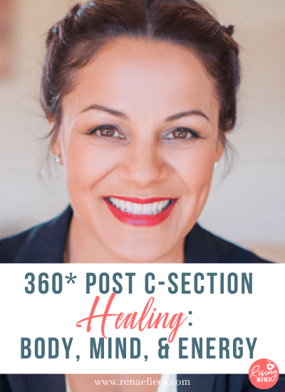 360* Post C-Section Healing: Body, Mind, & Energy with Natalie Garay