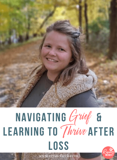 Navigating Grief & Learning to Thrive After Loss with Megan Hillukka