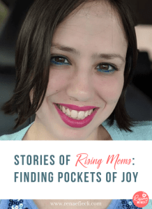 Stories of Rising Moms: Finding Pockets of Joy with Paula Sanchez