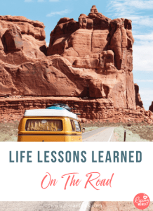 Life Lessons Learned on the Road