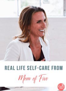 Real Life Self Care from Mom of Five with Mimi Marie
