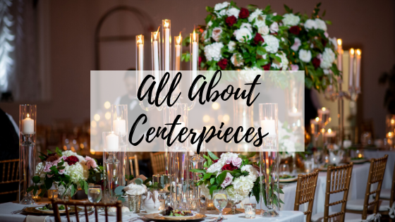 All About Centerpieces