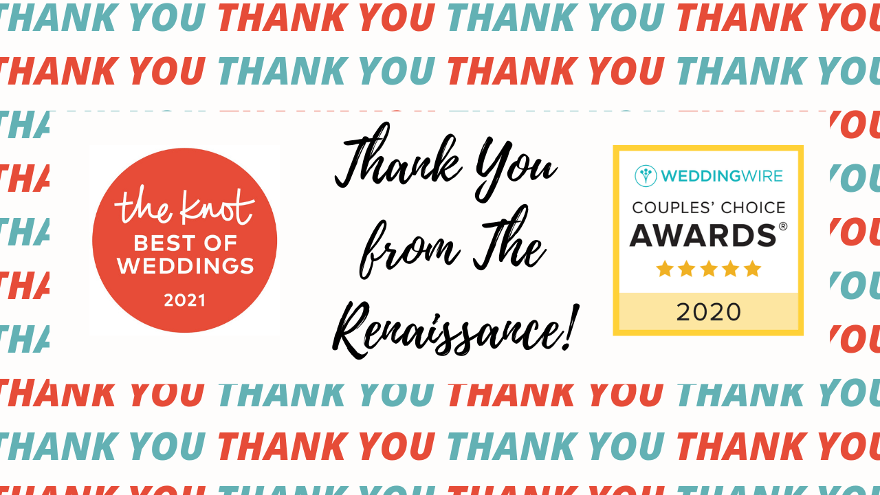 Wedding Wire And The Knot 2021 Awards Thank You From The Renaissance The Renaissance