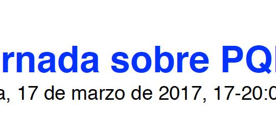 V Jornada sobre PQRAD; Granada, 17 de marzo 2017; 17-20 horas