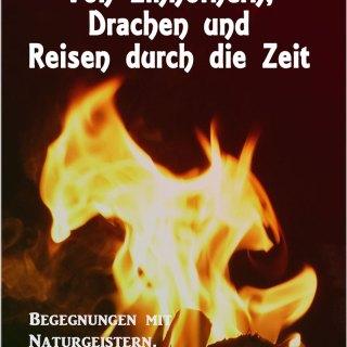 Cover Von Einhörnern, Drachen und Reisen durch die Zeit