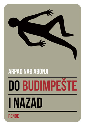 Do Budimpešte i nazad