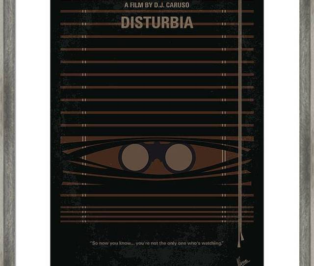 Isturbia Framed Print Featuring The Digital Art No457 My Disturbia Minimal Movie Poster By Chungkong Art