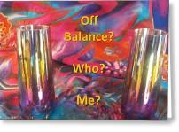 Greeting Card featuring the photograph Off Balance? Who? Me? by Nancy Ayanna Wyatt