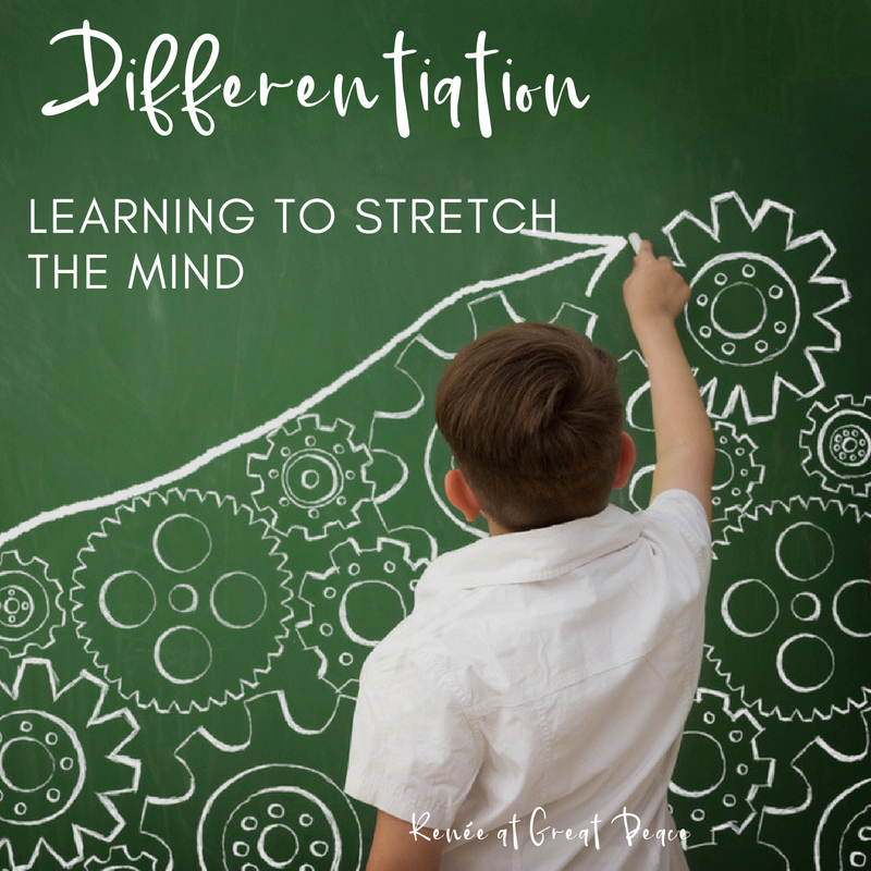 Learning about Differentiation, Learning how to Stretch the Mind | Renée at Great Peace #homeschool #gifted #gtchat #ihsnet
