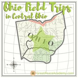 Central Ohio Field Trips for Homeschoolers to Explore   GreatPeaceAcademy.com #ihsnet