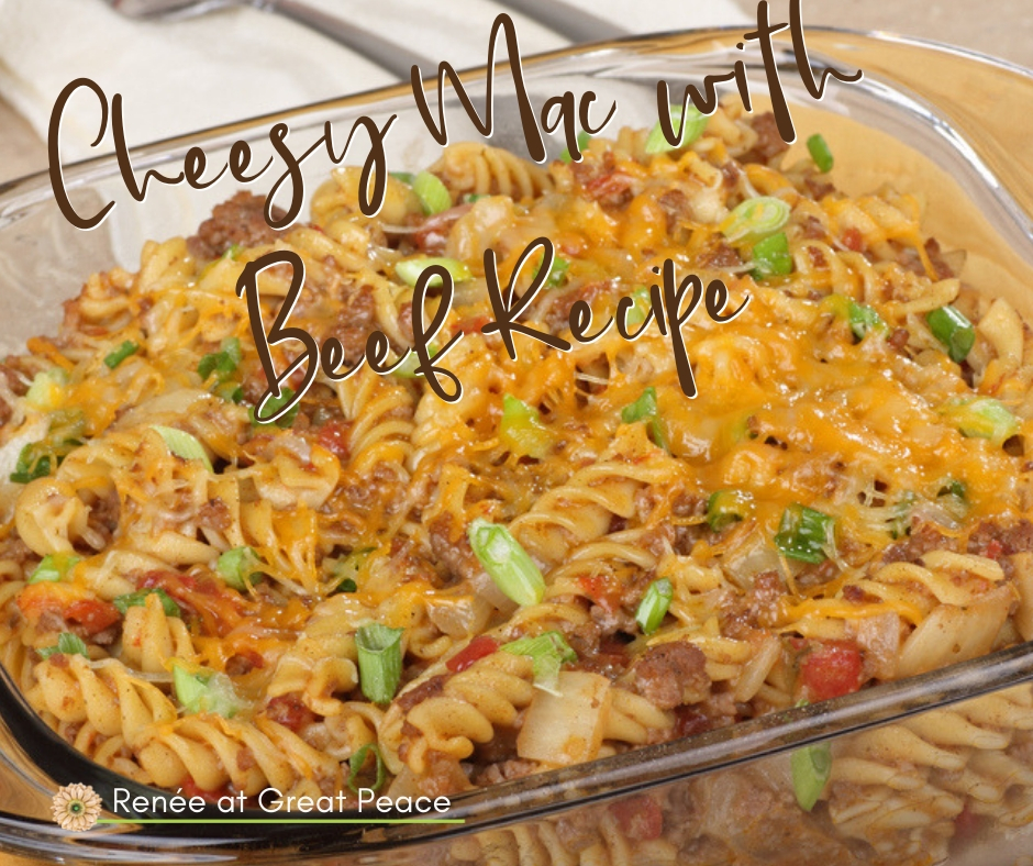 Cheesy Mac with Beef Recipe   Renée at Great Peace #mealplanning #dinnerideas