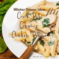 Winter Dinner Idea: Crock Pot Creamy Chicken Penne   Renée at Great Peace #mealplanning #familydinnerideas #dinnerideas #chicken