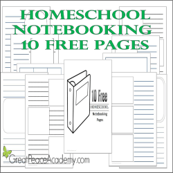 Free homeschool notebooking pages | Great Peace Academy
