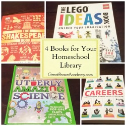 4 Books for Homeschool Libraries from DK Books.   Great Peace Academy.com