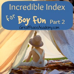 Incredible Index for Boy Fun Part 2 | Great Peace Academy