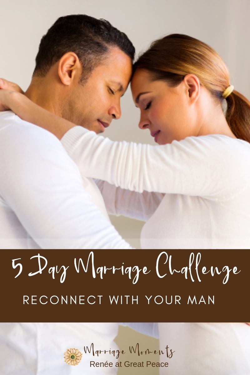 5 Day Marriage Challenge | Renèe at Great Peace #marriagemoments #marriagechallenge #marriage #wives