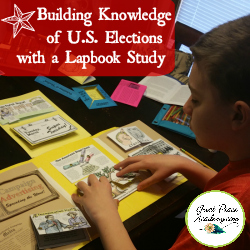 Building Knowledge of U.S. Elections with a Lapbook Study | GreatPeaceAcademy.com #ihsnet