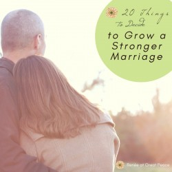 20 Things to Decide to Grow a Stronger Marriage   Marriage Moments with Renée at Great Peace