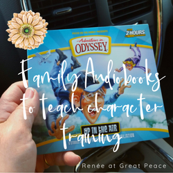 How to Use Family Audiobooks for Character Training in Young Teens   Renée at Great Peace #ihsnet #homeschool #parenting #Christian @AIO_tweets