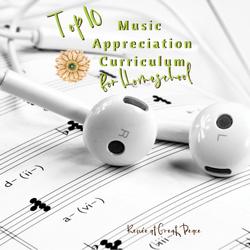 Tophttp://creatingbeautifully.com/80-hashtags-artists/ 10 Music Appreciation Curriculum for Homeschool   Renée at Great Peace #homeschool #ihsnet #music