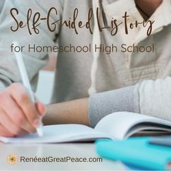 Self-Guided History for Homeschool High School | Renée at Great Peace #homeschool #history #highschool #ihsnet