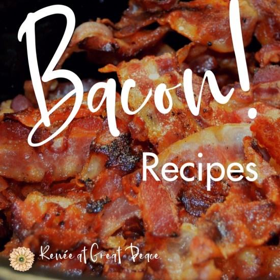 Bacon Recipes for Trim Healthy Mamas | Renée at Great Peace #trimhealthymama #mealplanning #bacon