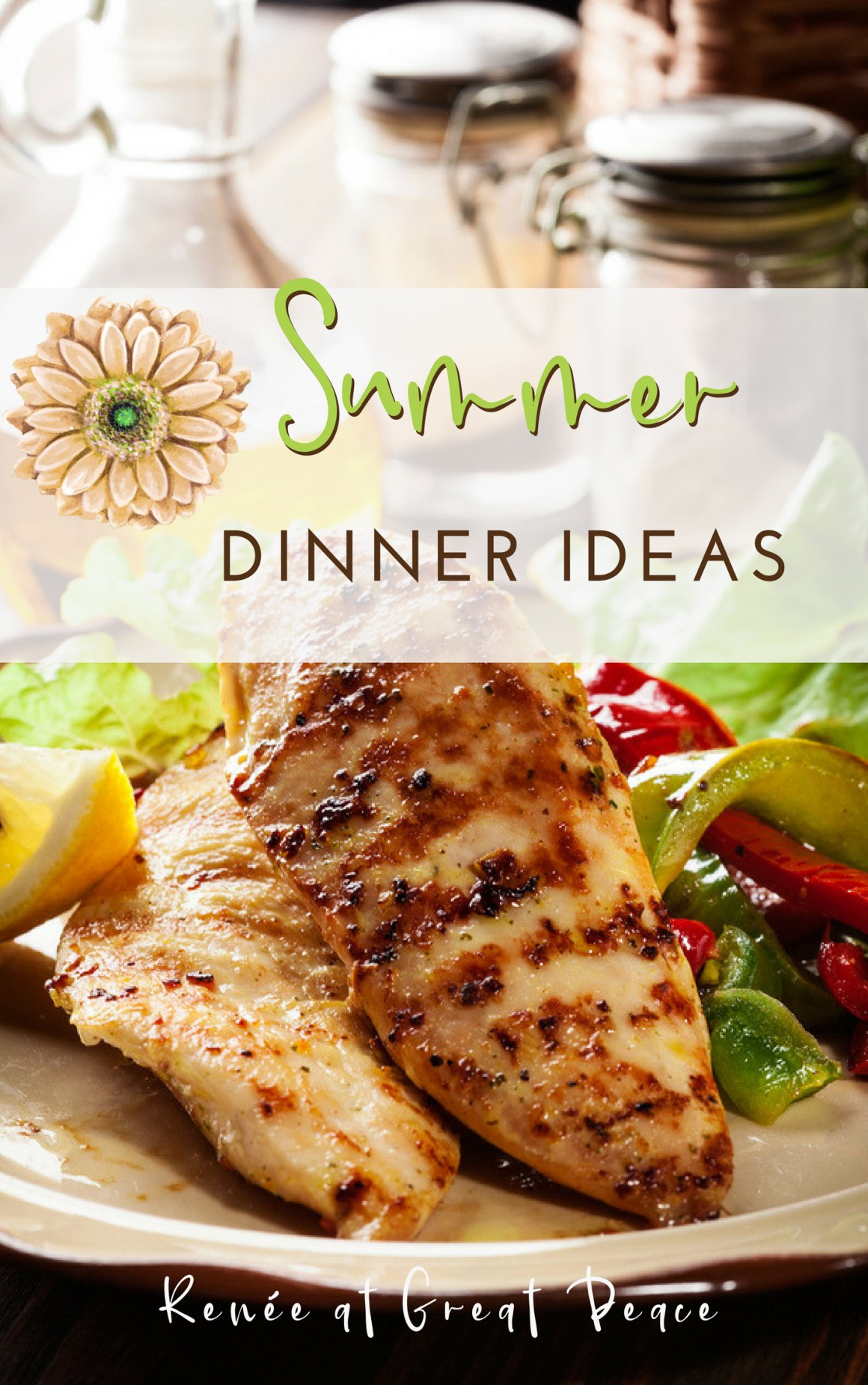 Summer Dinner Ideas | Renée at Great Peace #summerdinner #mealplanning #family