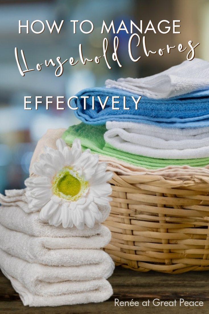 Don't let yourself get overwhelmed by household management. You can manage household chores effectively by approaching the task through a simple routine. | Renée at Great Peace